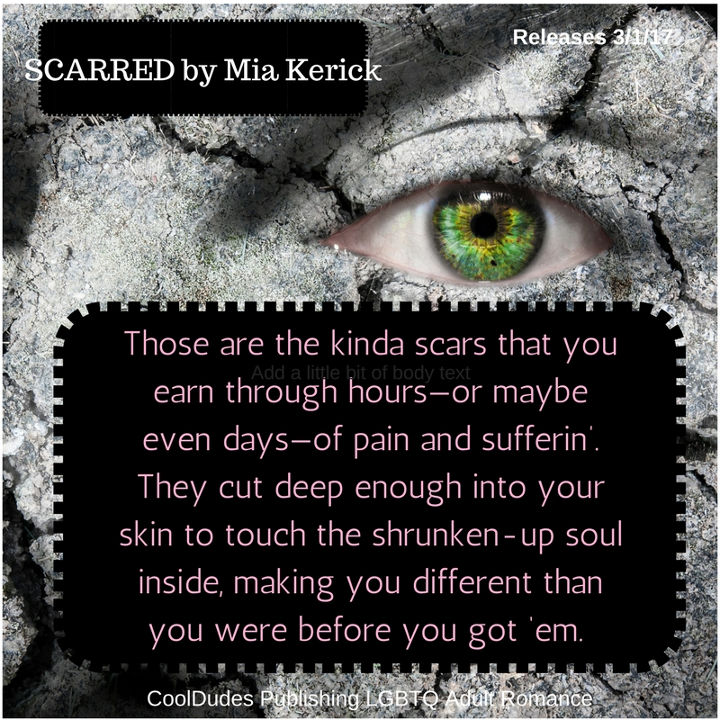 those-are-the-kinda-scars-that-you-earn-through-hours-or-maybe-even-days-of-pain-and-sufferin-they-cut-deep-enough-into-your-skin-to-touch-the-shrunken-up-soul-inside-making